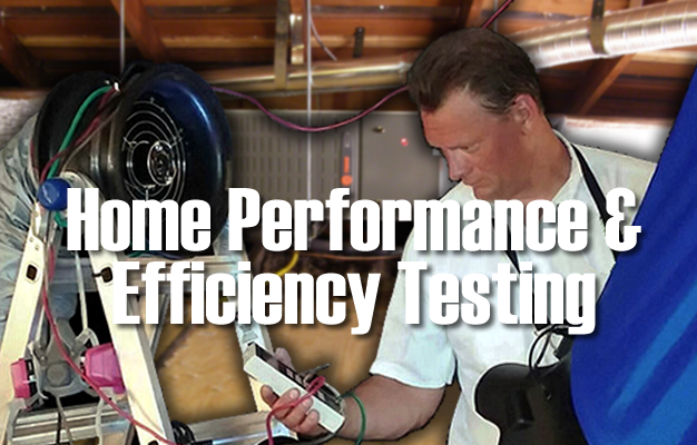 Home Performance & Efficiency Testing